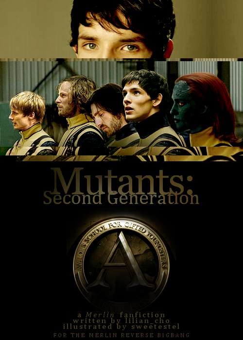 Mutants: Second Generation - Chapter 1 - Lilian_Cho - Merlin